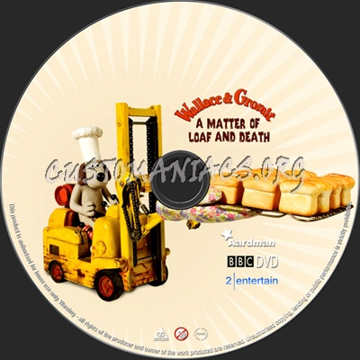 Wallace & Gromit A Matter Of Loaf & Death dvd label