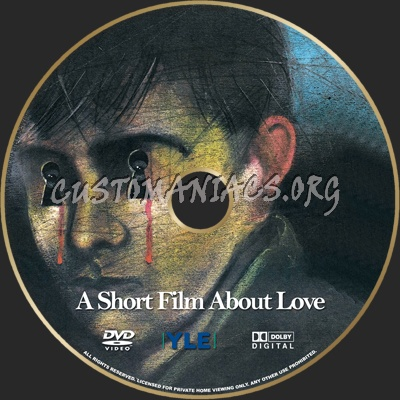 A Short Film About Love dvd label
