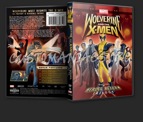 Wolverine and the X-Men Heroes Return Trilogy Volume 1 dvd cover