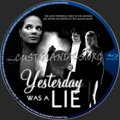 Yesterday Was a Lie blu-ray label
