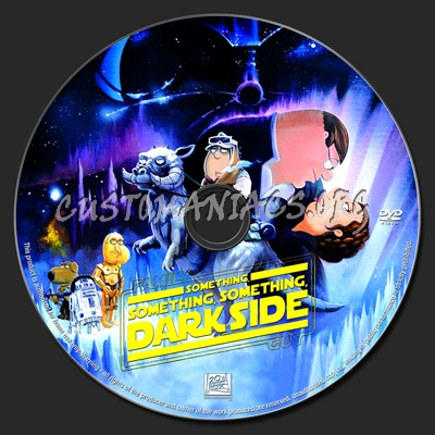 Family Guy Something, Something, Something, Dark Side dvd label