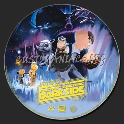 Family Guy - Something, Something, Something, Dark Side dvd label