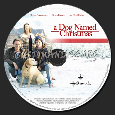 A Dog Named Christmas.A Dog Named Christmas Dvd Label Dvd Covers Labels By