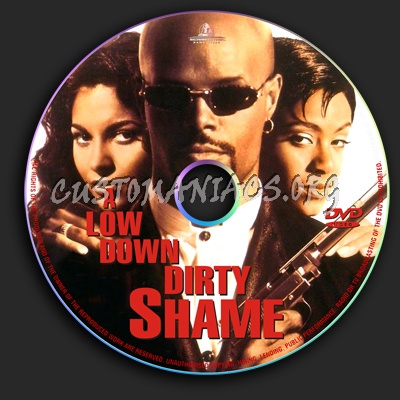 A Low Down Dirty Shame dvd label