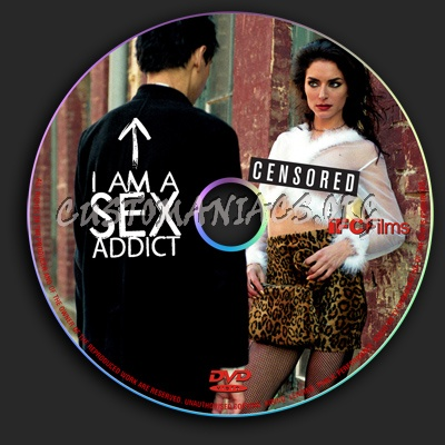 I Am A Sex Addict dvd label