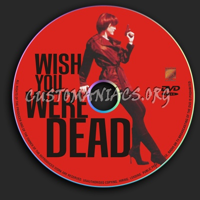 Wish You Were Dead dvd label