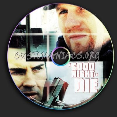 A Good Night to Die dvd label