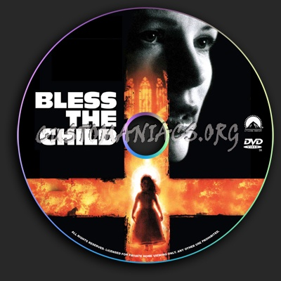 Bless the Child dvd label