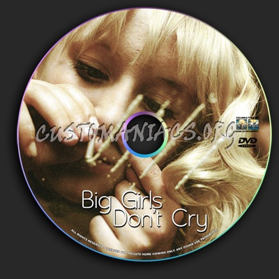 Big Girl's Don't Cry dvd label