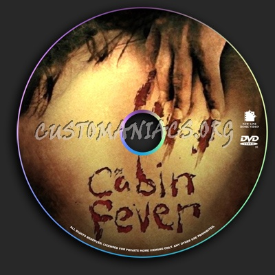 Cabin Fever dvd label