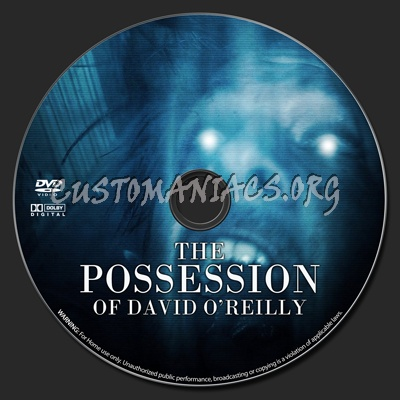 The Possession of David O'Reilly dvd label