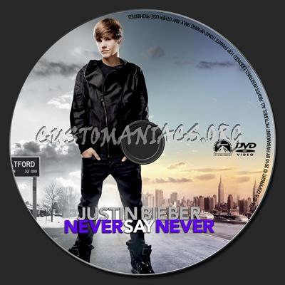 justin bieber never say never dvd label. Justin Bieber Never Say Never