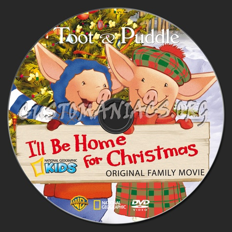 Ill Be Home For Christmas Dvd.Toot Puddle I Ll Be Home For Christmas Dvd Label Dvd