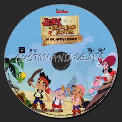 Jake and the Neverland Pirates Yo Ho Mateys Away dvd label