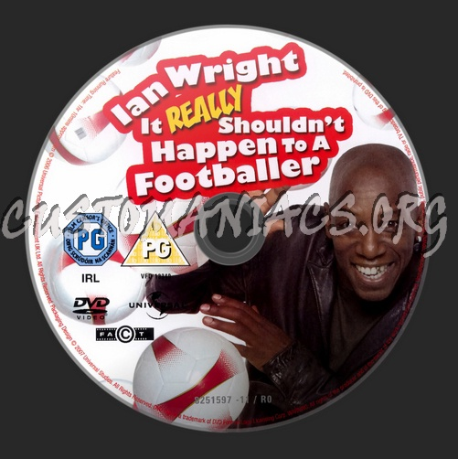 Ian Wright It Really Shouldnt Happen To A Footballer dvd label