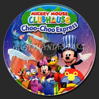 Mickey Mouse Clubhouse Choo-Choo Express dvd label - DVD ...