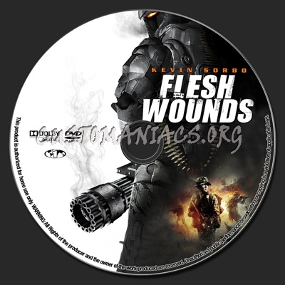 Flesh Wounds Dvd Label