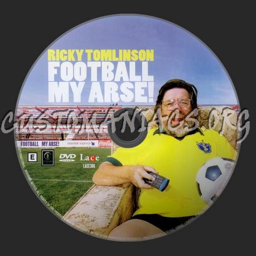Ricky Tomlinson Football My Arse dvd label