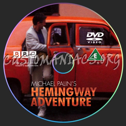 Michael Palin's Hemingway Adventure dvd label