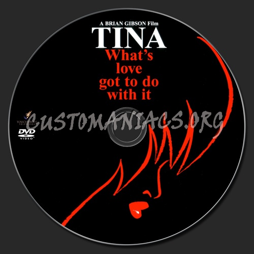 Tina Whats Love Got To Do With It Dvd Label Dvd Covers Labels