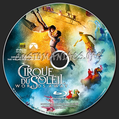 cirque du soleil blu ray  Cirque du Soleil: Worlds Away blu-ray label - DVD Covers & Labels by ...