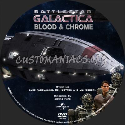 Battlestar Galactica Blood & Chrome dvd label